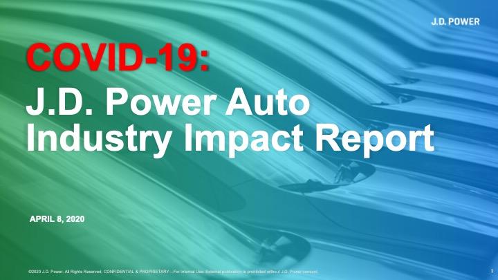 COVID-19 J.D. Power Auto Industry Impact Report_April8