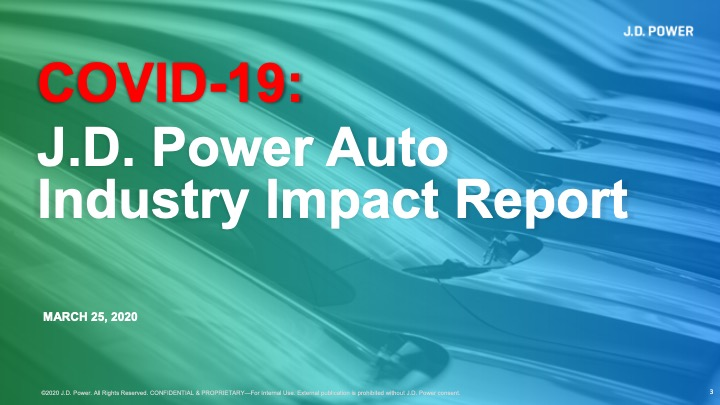 COVID-19 J.D. Power Auto Industry Impact Report_March25
